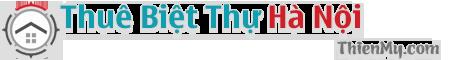 Thuê Biệt Thự Hà Nội – Kiến Thức Bất Động Sản – Cẩm Nang Thuê
